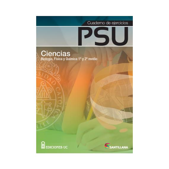 CUADERNO DE EJERCICIOS PSU CIENCIAS 1º Y 2º MEDIO