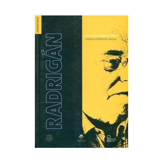 COLECCIÓN DE ENSAYOS CRÍTICOS. Juan Radrigán