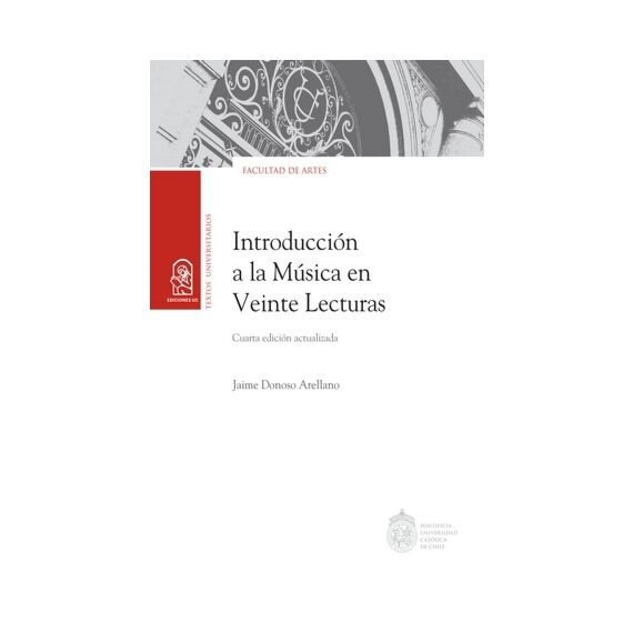 INTRODUCCIÓN A LA MÚSICA EN VEINTE LECTURAS. Cuarta edición actualizada