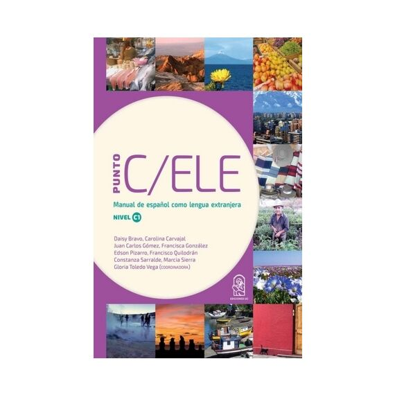PUNTO C/ELE. Manual de español como lengua extranjera. Nivel C1