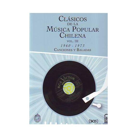 CLÁSICOS DE LA MÚSICA POPULAR CHILENA III (1960-1973)