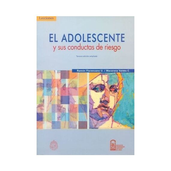 EL ADOLESCENTE Y SUS CONDUCTAS DE RIESGO