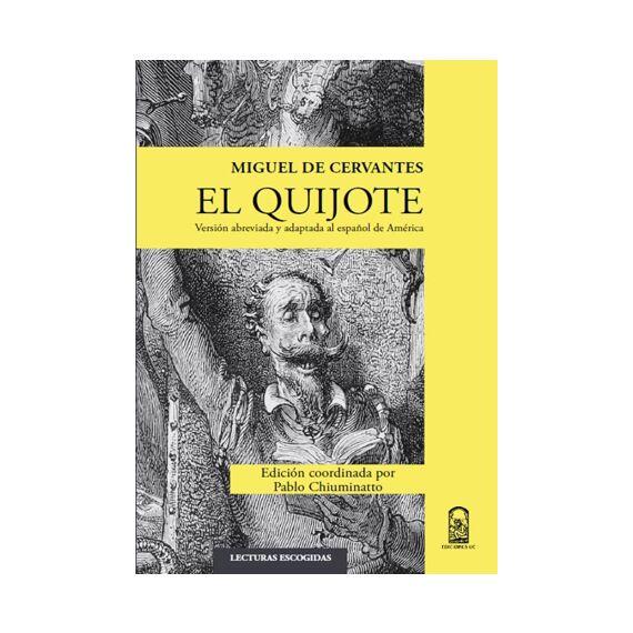 EL QUIJOTE. Versión abreviada y adaptada al español de América Miguel de Cervantes