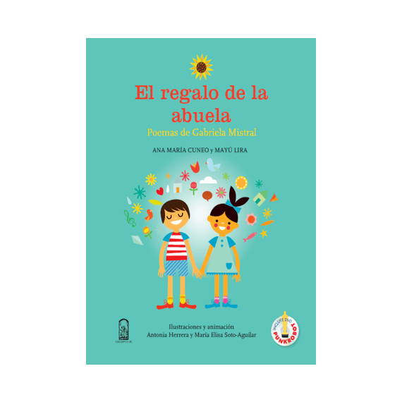 EL REGALO DE LA ABUELA. Poemas de Gabriela Mistral. Lectura y comentarios