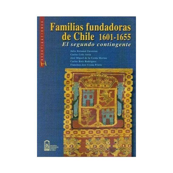 FAMILIAS FUNDADORAS DE CHILE 1601-1655