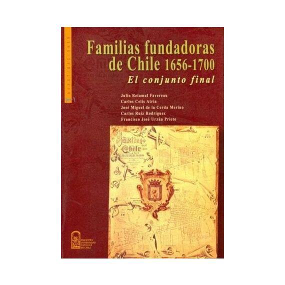 FAMILIAS FUNDADORAS DE CHILE 1656-1700