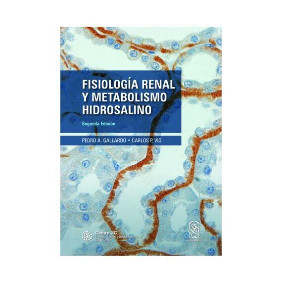 FISIOLOGÍA RENAL Y METABOLISMO HIDROSALINO. Segunda edición