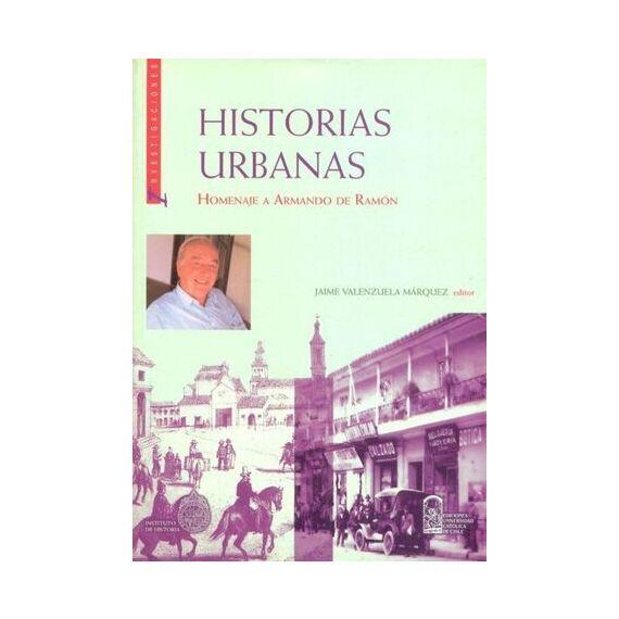 HISTORIAS URBANAS. Homenaje a Armando de Ramón