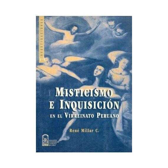 MISTICISMO E INQUISICIÓN EN EL VIRREINATO PERUANO