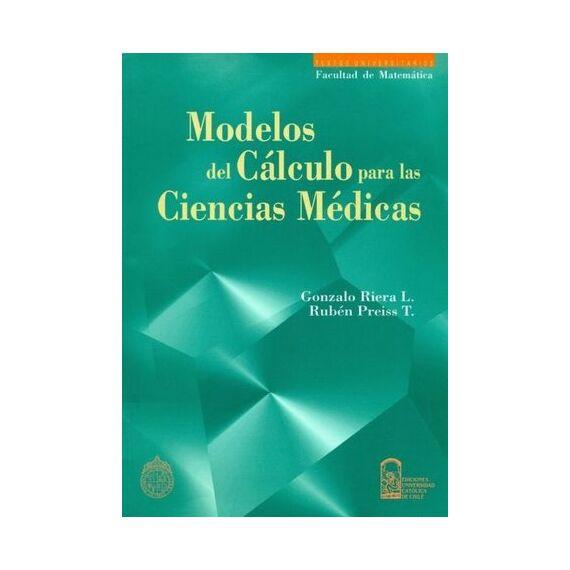 MODELOS DEL CÁLCULO PARA LAS CIENCIAS MÉDICAS
