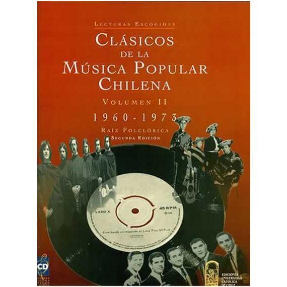 CLÁSICOS DE LA MÚSICA POPULAR CHILENA II (1960-1973)