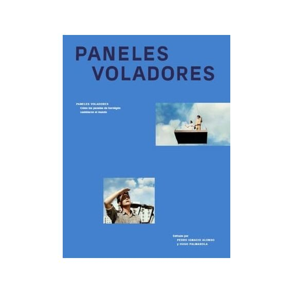 PANELES VOLADORES. Cómo los paneles de hormigón cambiaron el mundo