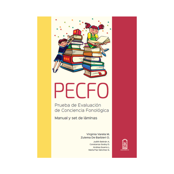 PECFO. Prueba de evalucación de conciencia fonológica. Manual y set de láminas
