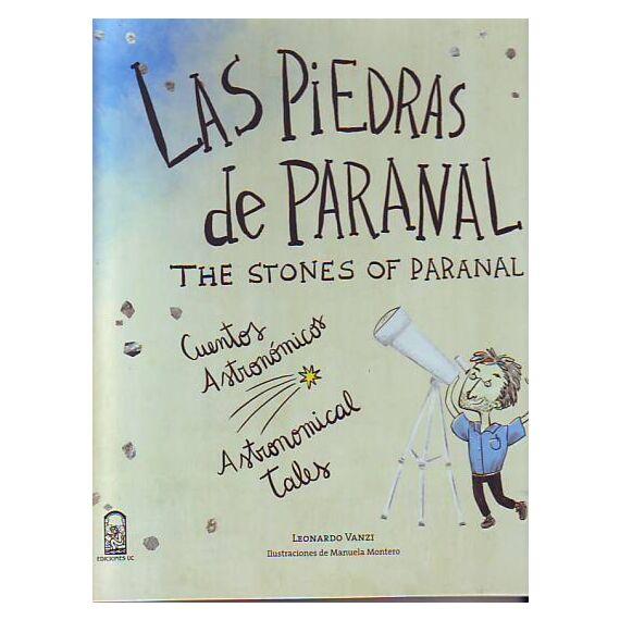 LAS PIEDRAS DE PARANAL. The stones of paranal
