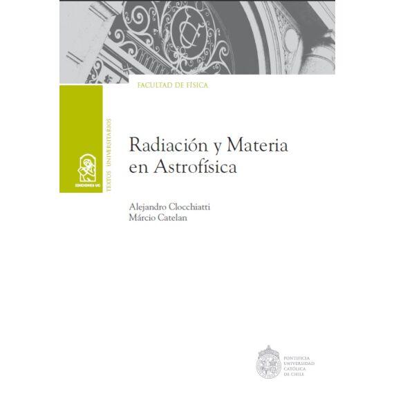 RADIACIÓN Y MATERIA EN ASTROFÍSICA