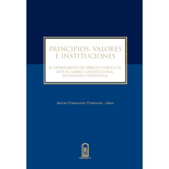 PRINCIPIOS, VALORES E INSTITUCIONES