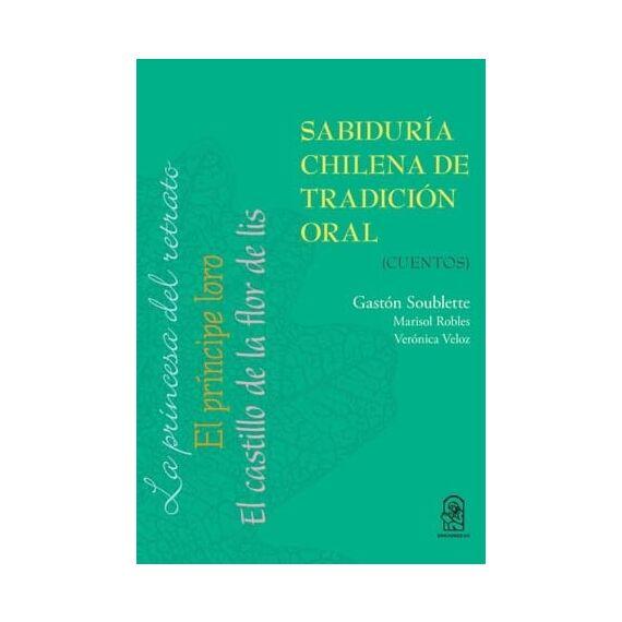 SABIDURÍA CHILENA DE TRADICIÓN ORAL. Cuentos